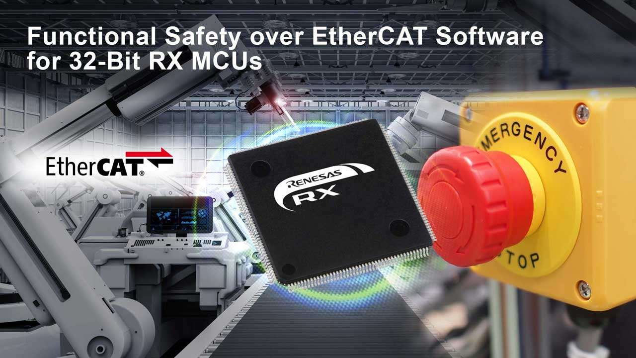 Renesas Introduces Functional Safety over EtherCAT for 32-Bit RX Microcontrollers