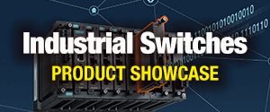 Industrial Switches Product Showcase