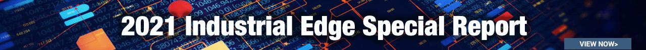 Industrial Edge Special Report 1024